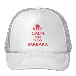 Keep Calm and kiss Barbara Trucker Hat