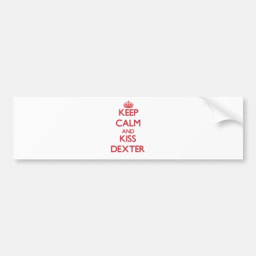 Keep Calm and Kiss Dexter Bumper Sticker