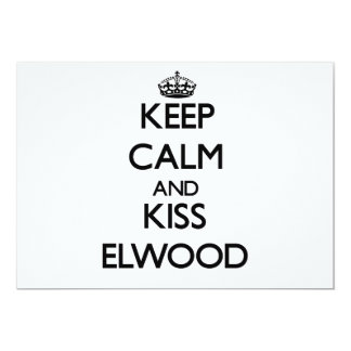 Keep Calm and Kiss Elwood Personalized Invites