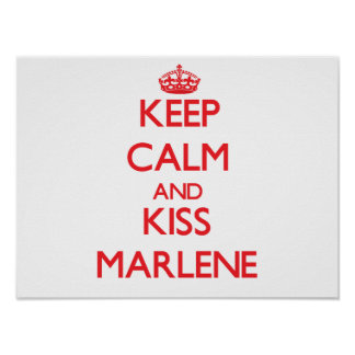 Keep Calm and kiss Marlene Poster