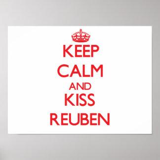 Keep Calm and Kiss Reuben Posters