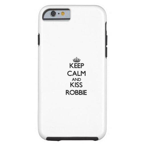 Keep Calm and Kiss Robbie iPhone 6 Case