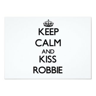 Keep Calm and Kiss Robbie Personalized Announcement