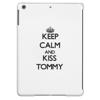 Keep Calm and Kiss Tommy Cover For iPad Air