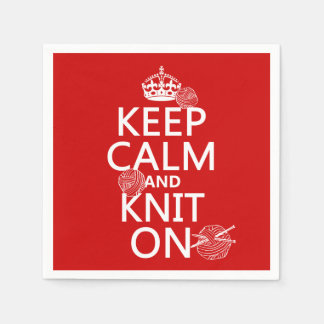 Keep Calm and Knit On - all colors Disposable Serviette