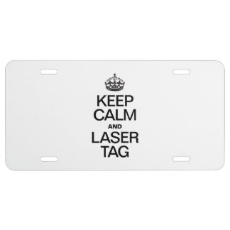 KEEP CALM AND LASER TAG LICENSE PLATE