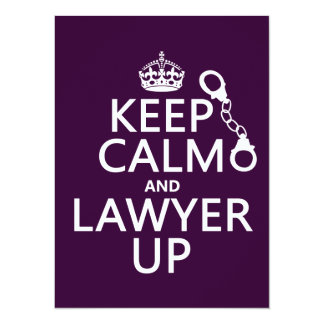 Keep Calm and Lawyer Up (any color) Card