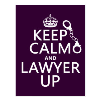 Keep Calm and Lawyer Up (any color) Postcard