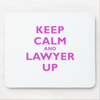 Keep Calm and Lawyer Up Mouse Pad