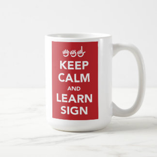 Keep calm and learn sign mug. coffee mug
