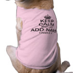 """Keep Calm and Let """"add name"""" handle it personalise Sleeveless Dog Shirt"""