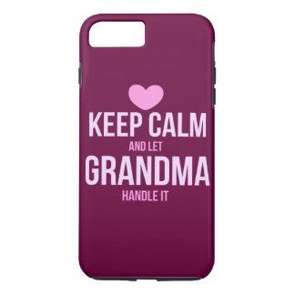Keep calm and let grandma handle it iPhone 8 plus/7 plus case