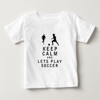 Keep Calm and Lets Play Soccer T Shirt