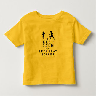 Keep Calm and Lets Play Soccer T-shirts