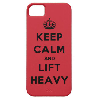 Keep Calm and Lift Heavy Case For The iPhone 5