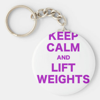 Keep Calm and Lift Weights Key Chains