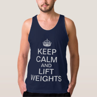 Keep calm and lift weights singlet