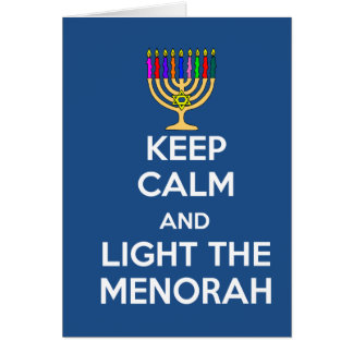 Keep Calm and Light the Menorah Card
