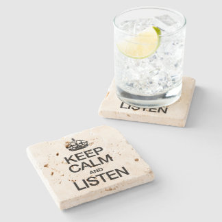 KEEP CALM AND LISTEN STONE BEVERAGE COASTER