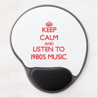 Keep calm and listen to 1980S MUSIC Gel Mouse Mat