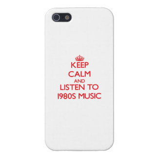 Keep calm and listen to 1980S MUSIC Cases For iPhone 5