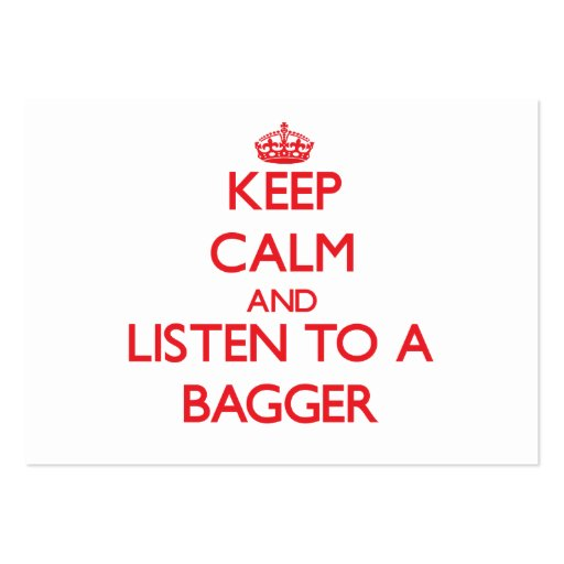 Keep Calm and Listen to a Bagger Business Card