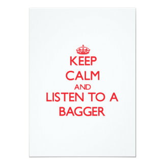 Keep Calm and Listen to a Bagger Cards