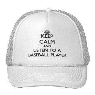 Keep Calm and Listen to a Baseball Player Mesh Hat