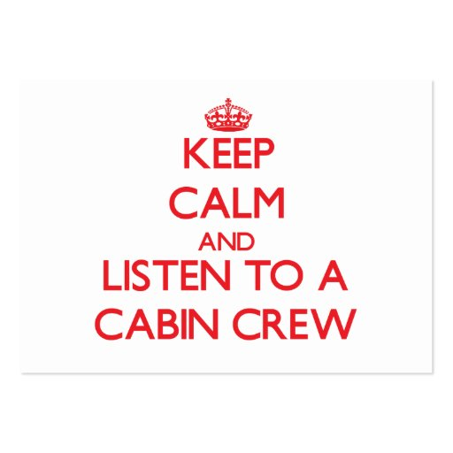 Keep Calm and Listen to a Cabin Crew Business Cards