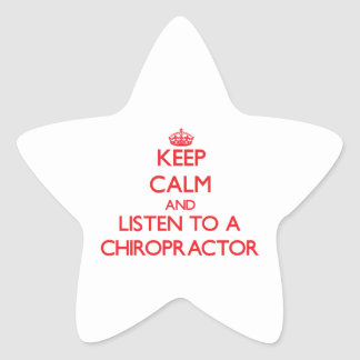 Keep Calm and Listen to a Chiropractor Stickers