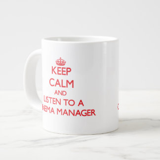 Keep Calm and Listen to a Cinema Manager Extra Large Mugs