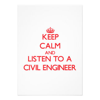 Keep Calm and Listen to a Civil Engineer Personalized Announcement