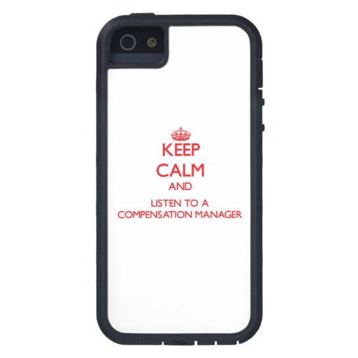Keep Calm and Listen to a Compensation Manager iPhone 5 Cover