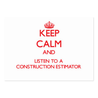 Keep Calm and Listen to a Construction Estimator Business Card Template