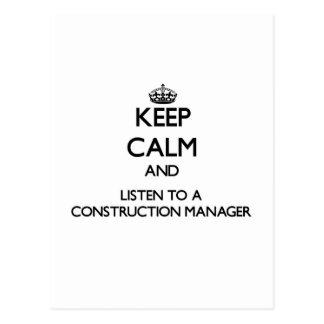 Keep Calm and Listen to a Construction Manager Postcard