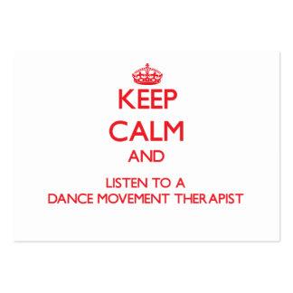 Keep Calm and Listen to a Dance Movement arapist Business Card Template
