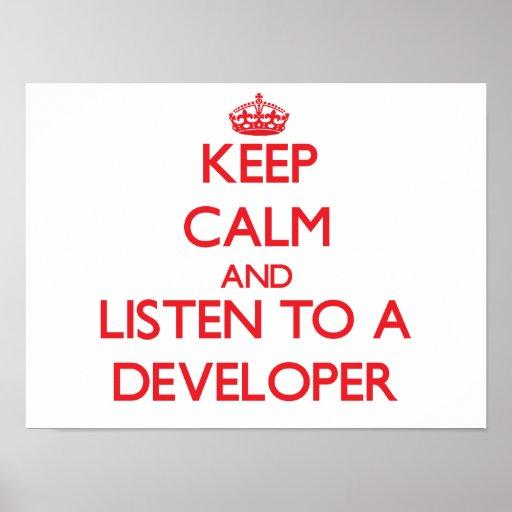 Keep Calm and Listen to a Developer Print