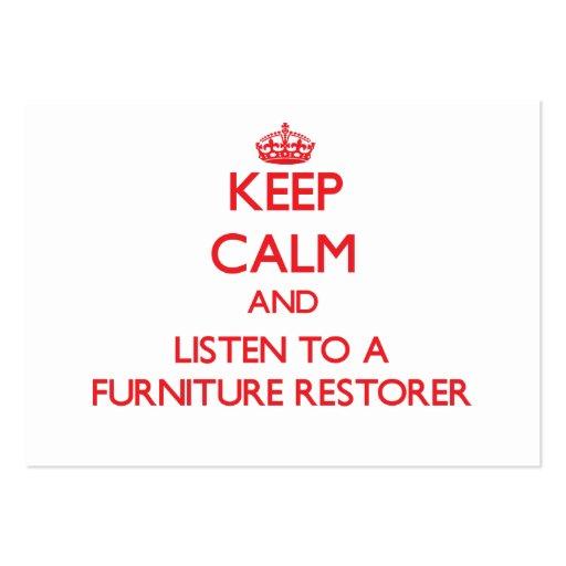 Keep Calm and Listen to a Furniture Restorer Business Card
