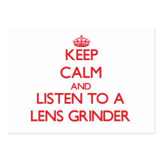 Keep Calm and Listen to a Lens Grinder Business Card Template