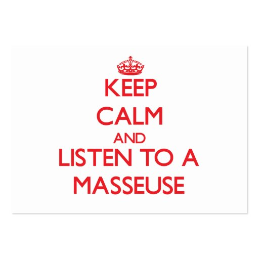 Keep Calm and Listen to a Masseuse Business Card Templates