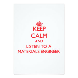 Keep Calm and Listen to a Materials Engineer Cards