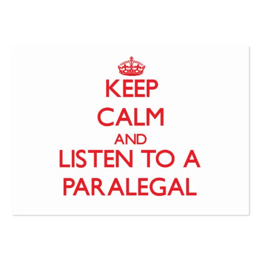 Keep Calm and Listen to a Paralegal Business Card