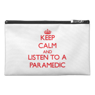 Keep Calm and Listen to a Paramedic Travel Accessory Bags