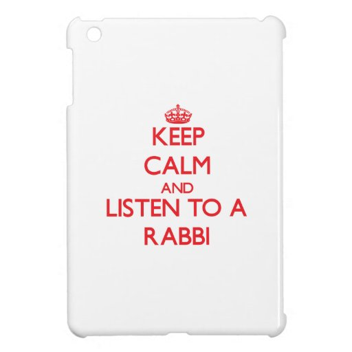 Keep Calm and Listen to a Rabbi iPad Mini Covers