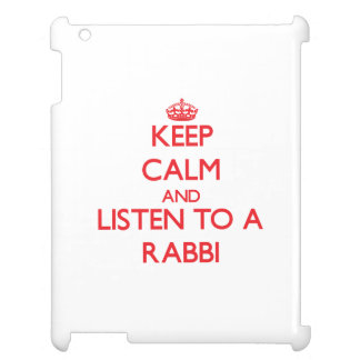 Keep Calm and Listen to a Rabbi iPad Cases