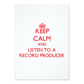 Keep Calm and Listen to a Record Producer Card
