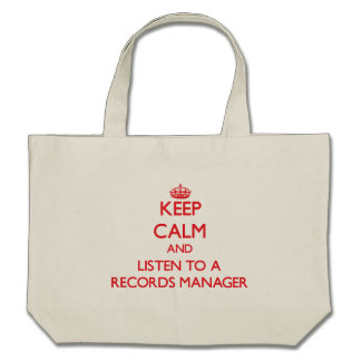 Keep Calm and Listen to a Records Manager Canvas Bags