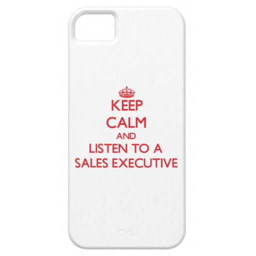 Keep Calm and Listen to a Sales Executive iPhone 5/5S Case