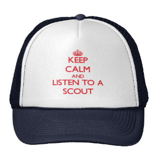 Keep Calm and Listen to a Scout Trucker Hats