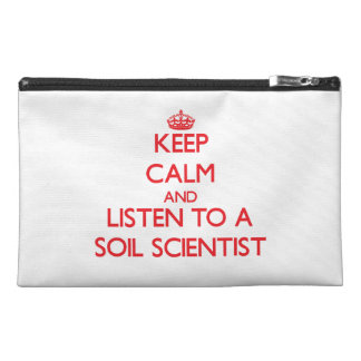 Keep Calm and Listen to a Soil Scientist Travel Accessories Bags